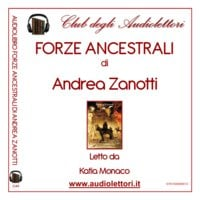Forze ancestrali - Andrea Zanotti