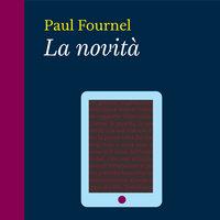La novità - Paul Fournel