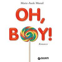 Oh, boy! - Marie-Aude Murail