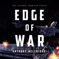Edge of War - Anthony J. Melchiorri