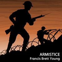 Armistice - Francis Brett Young