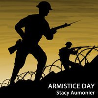 Armistice Day - Stacy Aumonier