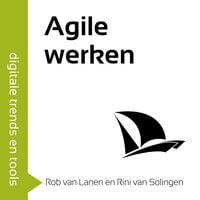 Agile werken in 60 minuten - Rini van Solingen, Rob van Lanen