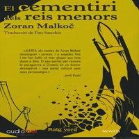 El cementiri dels reis menors - Zoran Malkoč