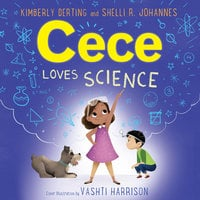 Cece Loves Science - Kimberly Derting, Shelli R. Johannes