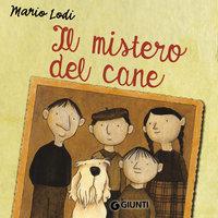 Il mistero del cane - Mario Lodi