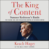 The King of Content - Keach Hagey