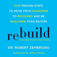 Rebuild - Robert Zembroski