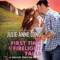 The First Time at Firelight Falls - Julie Anne Long