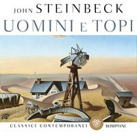 Uomini e topi - John Steinbeck