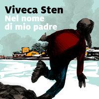 Nel nome di mio padre - Viveca Sten