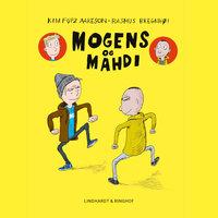 Mogens og Mahdi - Kim Fupz Aakeson