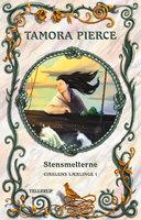 Cirklens lærlinge #1: Stensmelterne - Tamora Pierce