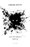 Jack the Rippers lærling - Carina Evytt
