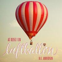 At reise i en luftballon - H.C. Andersen
