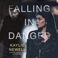 Falling in Danger - Kaylie Newell