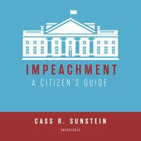 Impeachment - Cass R. Sunstein
