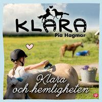 Klara och hemligheten - Pia Hagmar