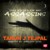 The Story of My Assassin 3 - Tarun Tejpal