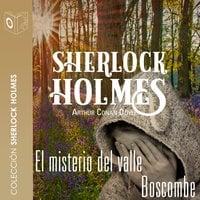 El misterio del valle de Boscombe - Sir Arthur Conan Doyle