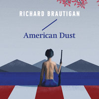 American Dust - Richard Brautigan