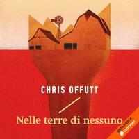 Nelle terre di nessuno - Chris Offutt