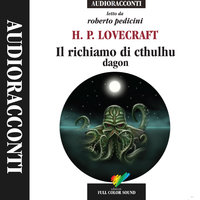 Il richiamo di Cthulhu; Dagon - H.P. Lovecraft