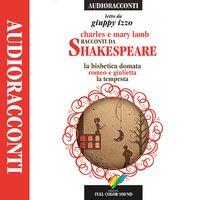 Racconti da Shakespeare: La bisbetica domata / Romeo e Giulietta / La tempesta - Mary Lamb, Charles Lamb