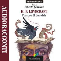 L'orrore di Dunwich - H.P. Lovecraft