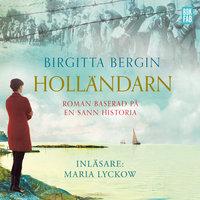 Holländarn - Birgitta Bergin