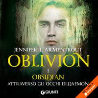 Oblivion I. Obsidian attraverso gli occhi di Daemon - Jennifer L. Armentrout