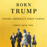 Born Trump - Emily Jane Fox