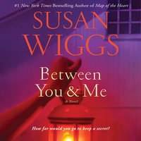 Between You and Me - Susan Wiggs