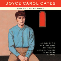 Son of the Morning - Joyce Carol Oates