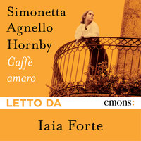 Caffè amaro - Simonetta Agnello Hornby