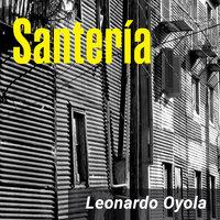 Santería - Leonardo Oyola