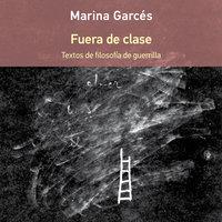Fuera de clase - Marina Garcés