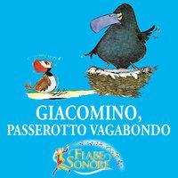Giacomino, passerotto vagabondo - VITTORIO PALTRINIERI (musiche), SILVERIO PISU (testi)