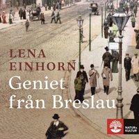 Geniet från Breslau - Lena Einhorn