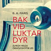 Bak við luktar dyr - B.A. Paris