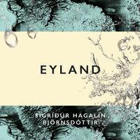 Eyland - Sigríður Hagalín Björnsdóttir