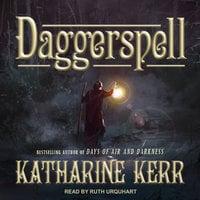 Daggerspell - Katharine Kerr