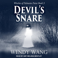 Devil's Snare - Wendy Wang
