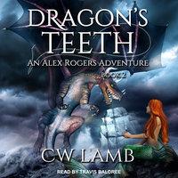 Dragon's Teeth - Charles Lamb