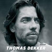 Thomas Dekker - Thijs Zonneveld