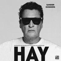 Hay - Sander Donkers, Barry Hay