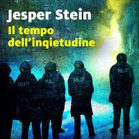 Il tempo dell'inquietudine - Jesper Stein