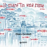 Il mare in una rima - Chiara Carminati