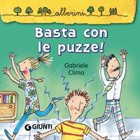 Basta con le puzze! - Gabriele Cima