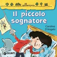Il piccolo sognatore - Carolina D'Angelo